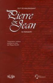 Pierre et Jean, le manuscrit ; Guy de Maupassant - Couverture - Format classique