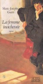 La femme inachevee - Couverture - Format classique