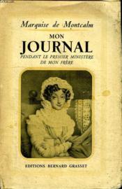 Mon Journal. Pendant Le Premier Ministere De Mon Frere. - Couverture - Format classique
