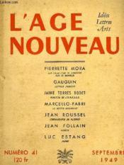L'Age Nouveau, Idees, Lettres, Arts, N° 41, Sept. 1949 - Couverture - Format classique