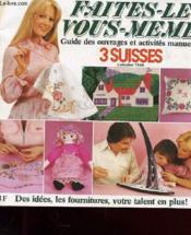 Faites-Le Vous-Meme - Guide Des Ouvrages Et Activites Manuelles - Collection 1979-1980 - Des Idees, Les Fournitures, Votre Talent En Plus ! - Couverture - Format classique