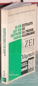 Blick auf die Deutsche Presse - Extraits de la presse allemande. - Couverture - Format classique