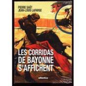 Les corridas de Bayonne s'affichent - Couverture - Format classique