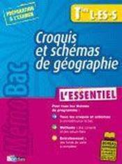 Croquis et schémas de géographie ; terminales L, ES, S - Couverture - Format classique