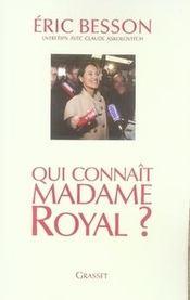 Qui Connait Madame Royal ? - Intérieur - Format classique