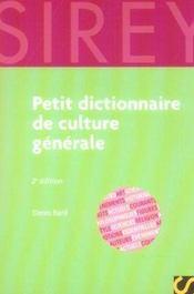 Petit dictionnaire de culture générale (2e édition) - Intérieur - Format classique