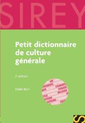 Petit dictionnaire de culture générale (2e édition) - Couverture - Format classique