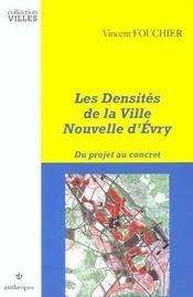 Les densites de la ville nouvelle d'evry ; du projet au concret - Intérieur - Format classique
