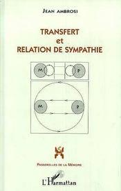 Transfert Et Relation De Sympathie - Intérieur - Format classique