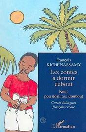 Les Contes A Dormir Debout ; Kont Pou Domi Tou Doubout - Intérieur - Format classique