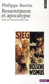 Ressentiment et apocalypse ; essai sur l'antisémitisme nazi - Intérieur - Format classique
