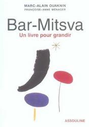 Bar-mitsva ; un livre pour grandir - Intérieur - Format classique