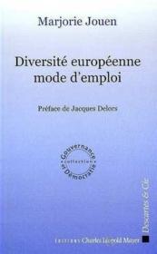 Diversite Europeenne Mode D'Emploi - Couverture - Format classique