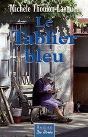Le tablier bleu - Intérieur - Format classique
