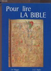 Pour Lire La Bible - Couverture - Format classique