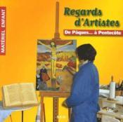 Regards d'artistes ; de Pâques... à Pentecote - Couverture - Format classique