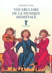 Vocabulaire de la musique médiévale - Intérieur - Format classique