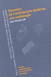 Pionniers de l'architecture moderne, une anthologie - Intérieur - Format classique