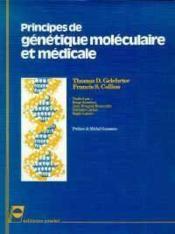 Principes De Genetique Moliculaire Et Medicale - Couverture - Format classique