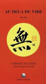 Au dela du vide - carnets de chine - Couverture - Format classique