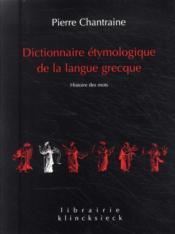 Dictionnaire étymologique de la langue grecque - Couverture - Format classique