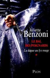 telecharger Le bal des poignards t.1 – la dague au lys rouge livre PDF/ePUB en ligne gratuit