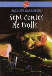 Sept contes de trolls - Couverture - Format classique