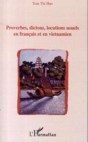 Proverbes, dictons, locutions usuels en français et en vietnamien - Couverture - Format classique