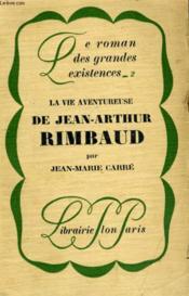 La Vie Aventureuse De Jean-Arthur Rimbaud - Couverture - Format classique