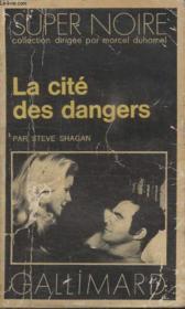 Collection Super Noire N° 37. La Cite Des Dangers. - Couverture - Format classique