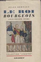 Le Roi Bourgeois. - Couverture - Format classique