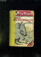 Le Dieu Des Elephants. - Couverture - Format classique
