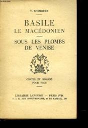 Basile Le Macedonien - Sous Les Plombs De Venise - Couverture - Format classique