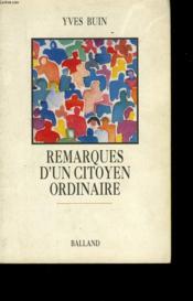 Remarques D'Un Citoyen Ordinaire. - Couverture - Format classique