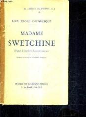 Une Russe Catholique - Madame Swetchine D'Apres De Nombreux Documents Nouveaux. - Couverture - Format classique