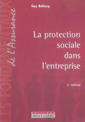 La protection sociale dans l'entreprise (2e edition) - Intérieur - Format classique