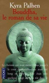 Bouddha Le Roman De Sa Vie - Couverture - Format classique