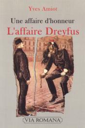 L'affaire Dreyfus, une affaire d'honneur - Couverture - Format classique