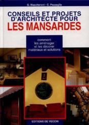 Conseils Et Projets D'Architectures Pour Les Mansardes - Couverture - Format classique
