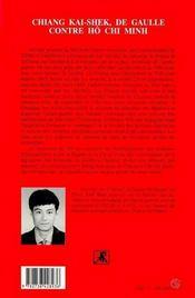 Chiang Kai-Shek, De Gaulle Contre Ho Chi Minh ; Vietnam, 1945-1946 - 4ème de couverture - Format classique