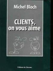 Client On Vous Aime - Couverture - Format classique