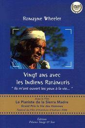 Vingt ans avec les Indiens Rarámuris - Intérieur - Format classique