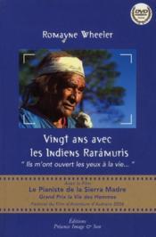 Vingt ans avec les Indiens Rarámuris - Couverture - Format classique