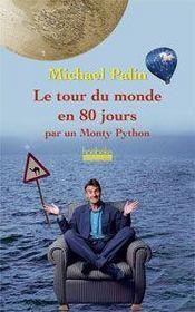 Le tour du monde en 80 jours par un Monty Python - Couverture - Format classique