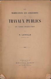 Des Modifications Aux Concessions De Travaux Publics En Cours D'Execution - Couverture - Format classique