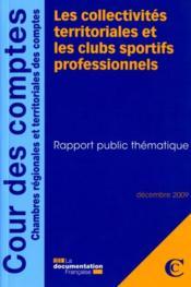 Les collectivités territoriales et les clubs sportifs professionnels ; rapport public thématique - Couverture - Format classique