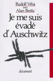 Je me suis évadé d'Auschwitz - Couverture - Format classique