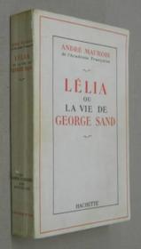 Lélia ou la vie de George Sand. - Couverture - Format classique
