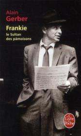 Frankie, le Sultan des pâmoisons - Couverture - Format classique