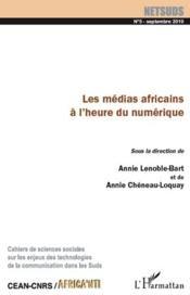 Revue Netsuds N.5 ; Les Médias Africains A L'Heure Du Numérique - Couverture - Format classique
